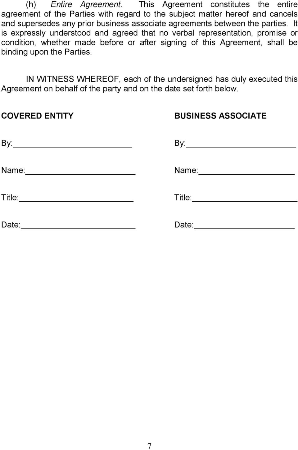 associate agreements between the parties.