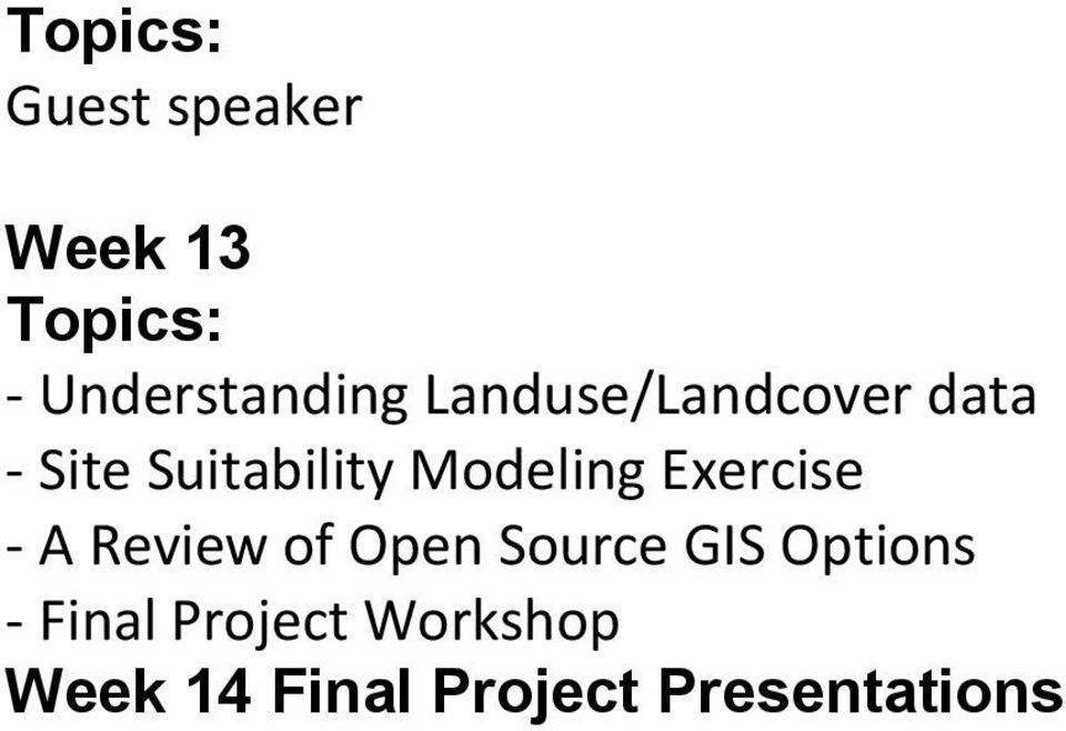 Modeling Exercise A Review of Open Source GIS