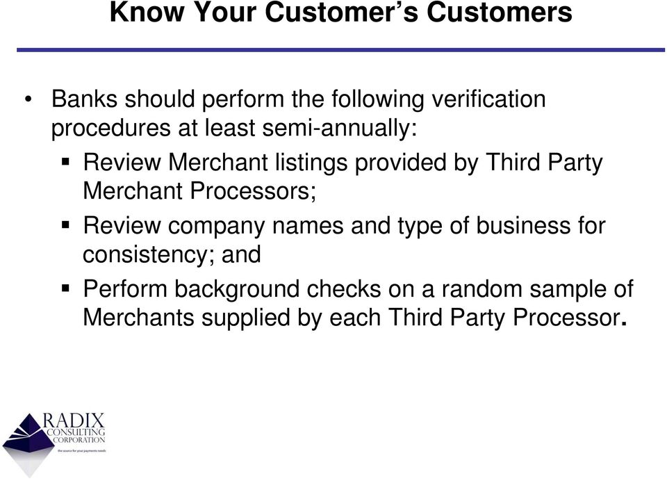 Merchant Processors; Review company names and type of business for consistency; and