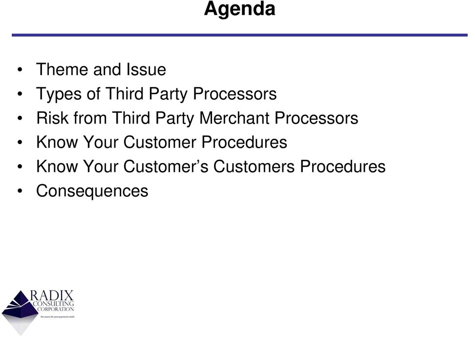 Processors Know Your Customer Procedures Know