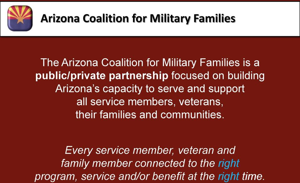 all service members, veterans, their families and communities.
