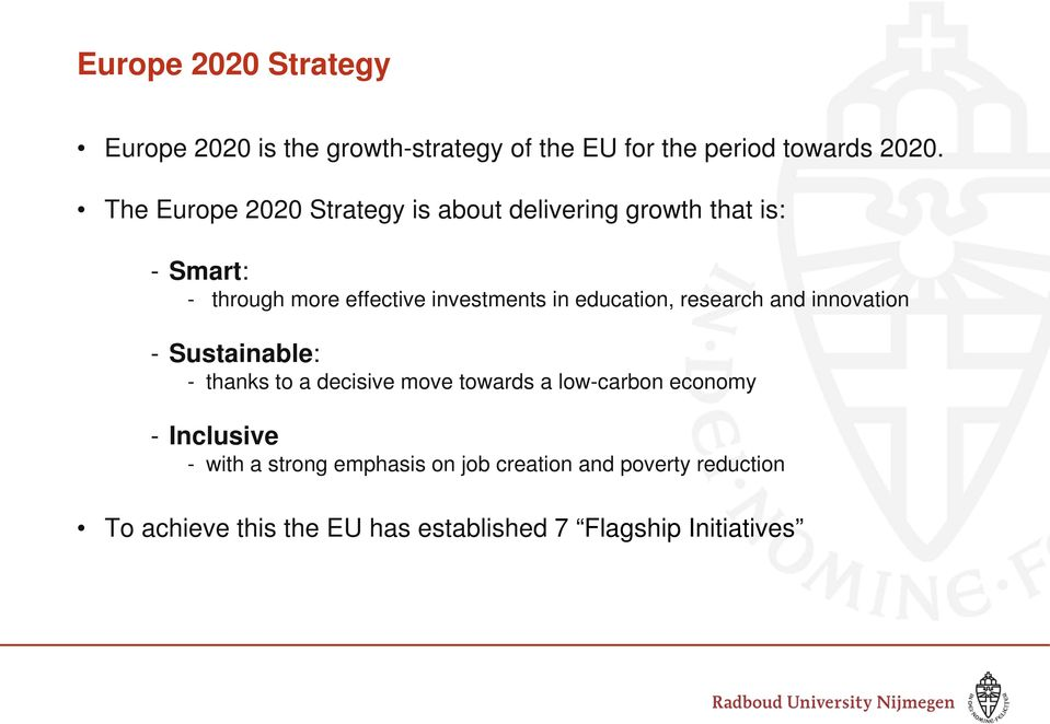 education, research and innovation - Sustainable: - thanks to a decisive move towards a low-carbon economy -