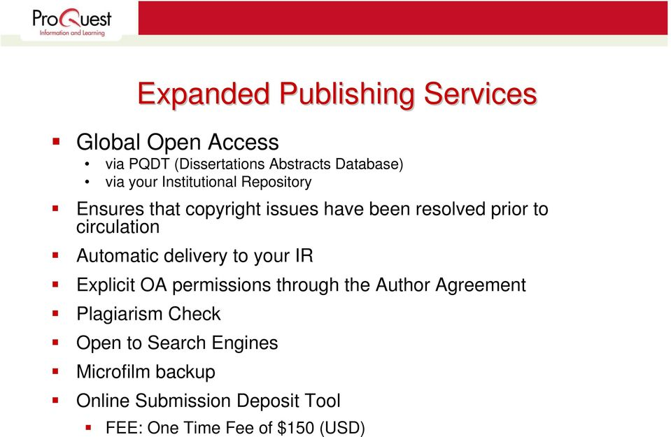 Explicit OA permissions through the Author Agreement Plagiarism Check Open to Search Engines
