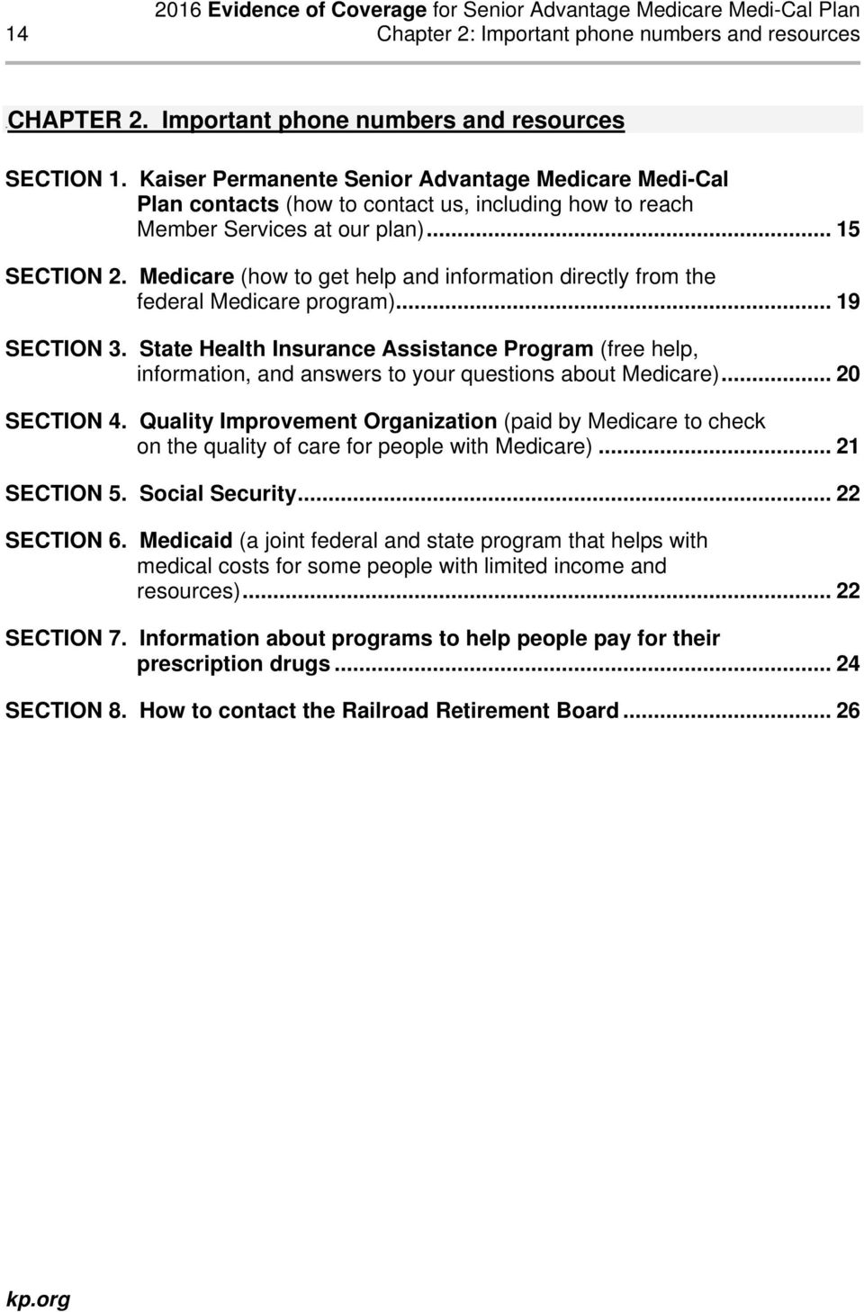 Medicare (how to get help and information directly from the federal Medicare program)... 19 SECTION 3.