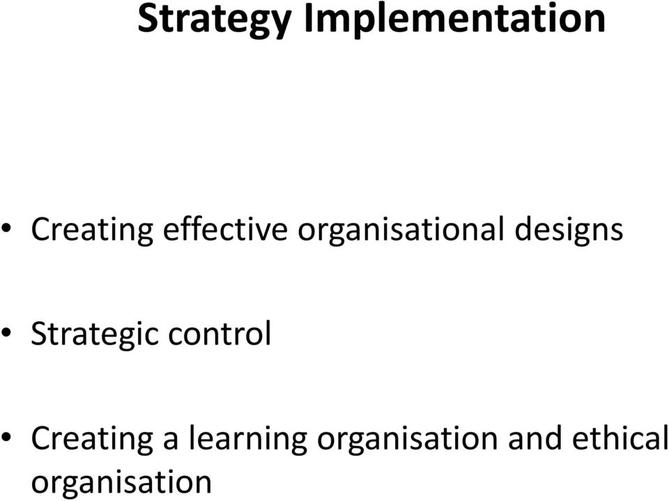 Strategic control Creating a
