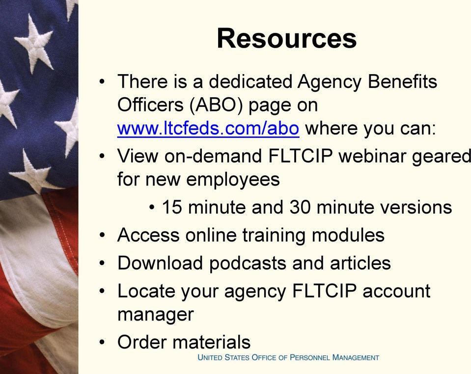 com/abo where you can: View on-demand FLTCIP webinar geared for new employees