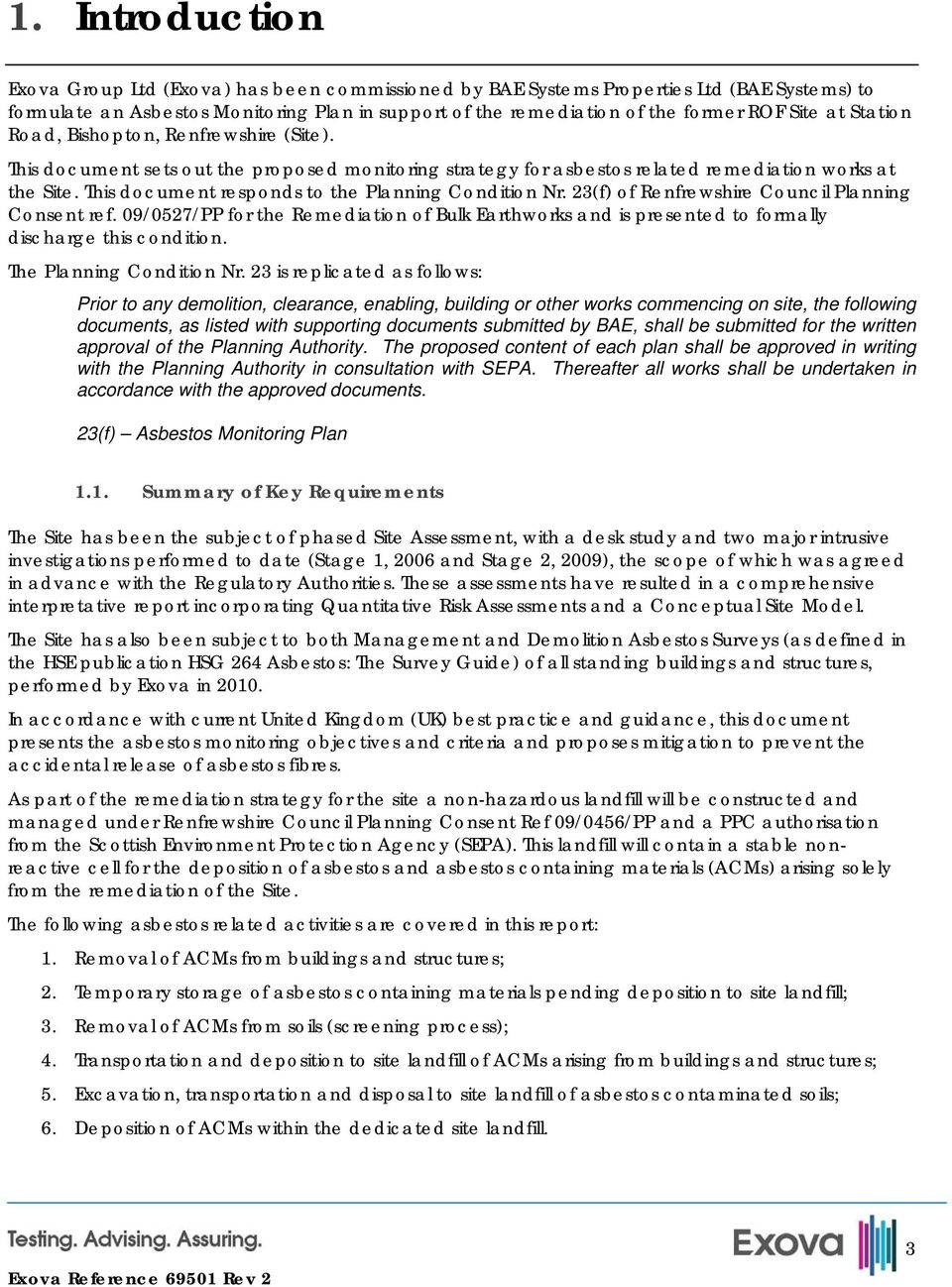 This document responds to the Planning Condition Nr. 23(f) of Renfrewshire Council Planning Consent ref.
