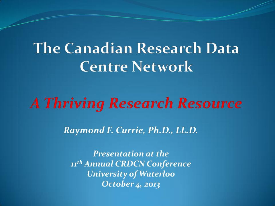 Annual CRDCN Conference
