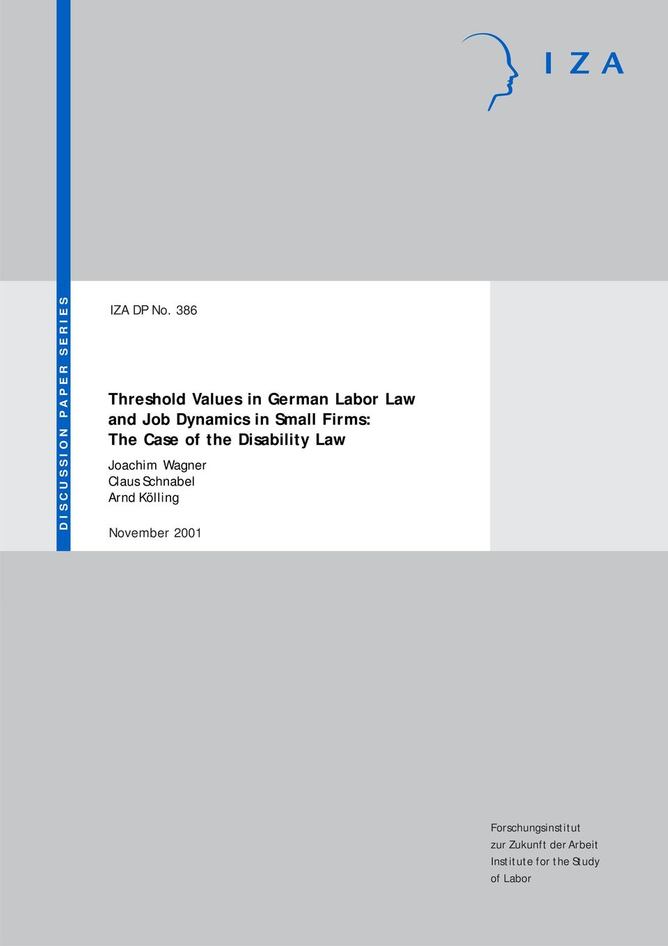 Firms: The Case of the Disability Law Joachim Wagner Claus Schnabel