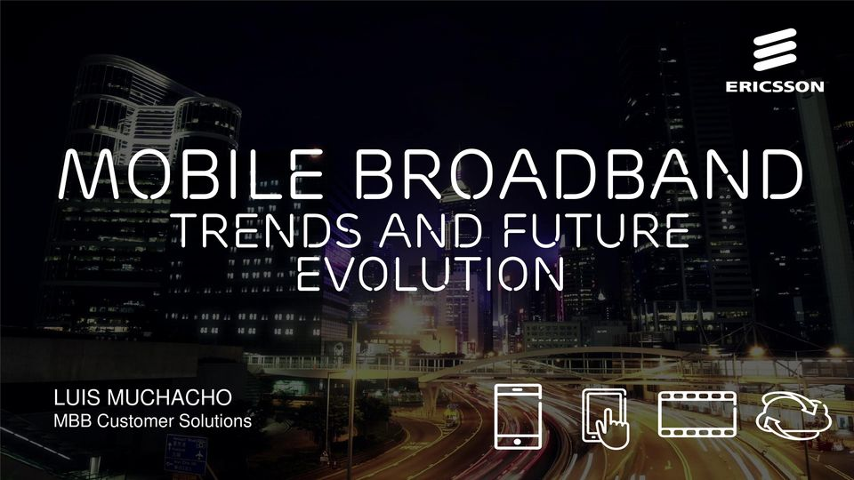 Solutions Mobile Broadband - Trends and