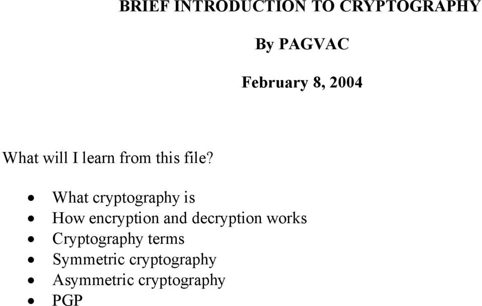 What cryptography is How encryption and decryption