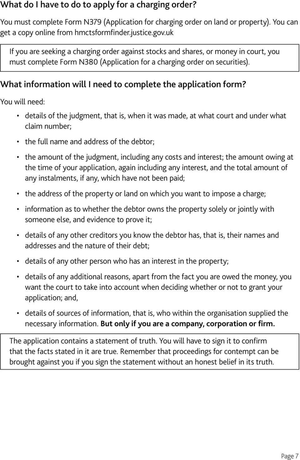 What information will I need to complete the application form?