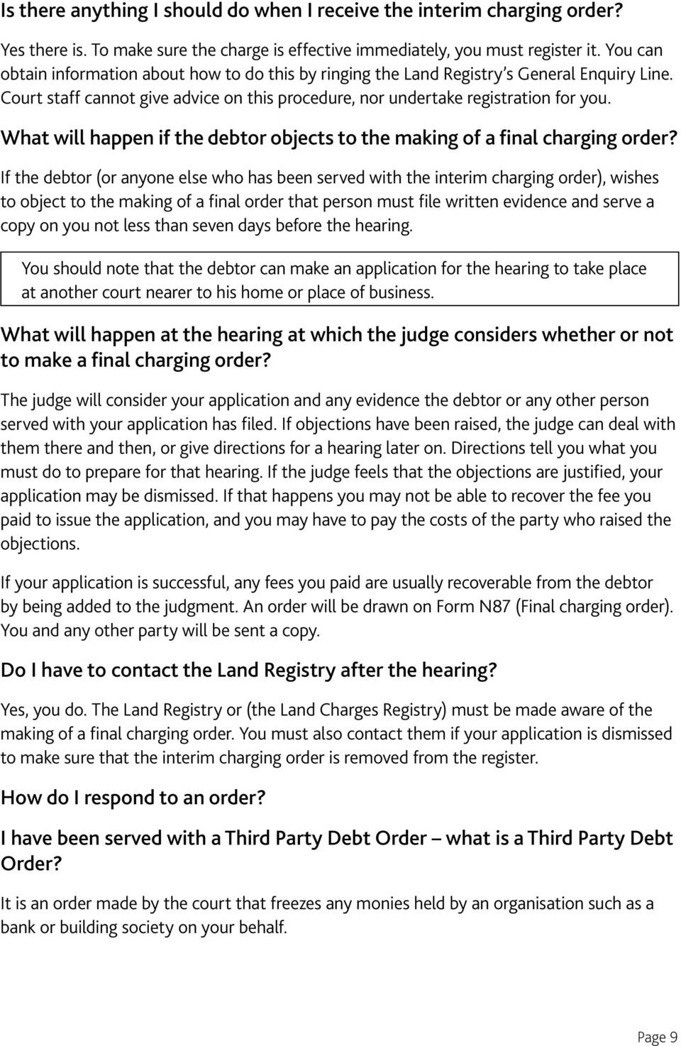 What will happen if the debtor objects to the making of a final charging order?
