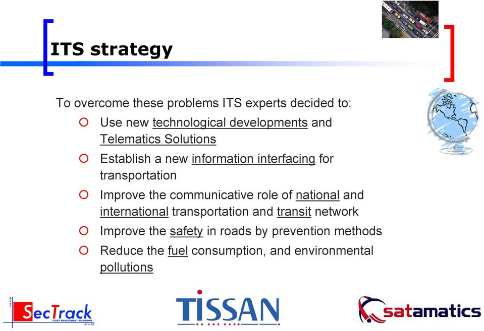 Improve the communicative role of national and international transportation and transit network