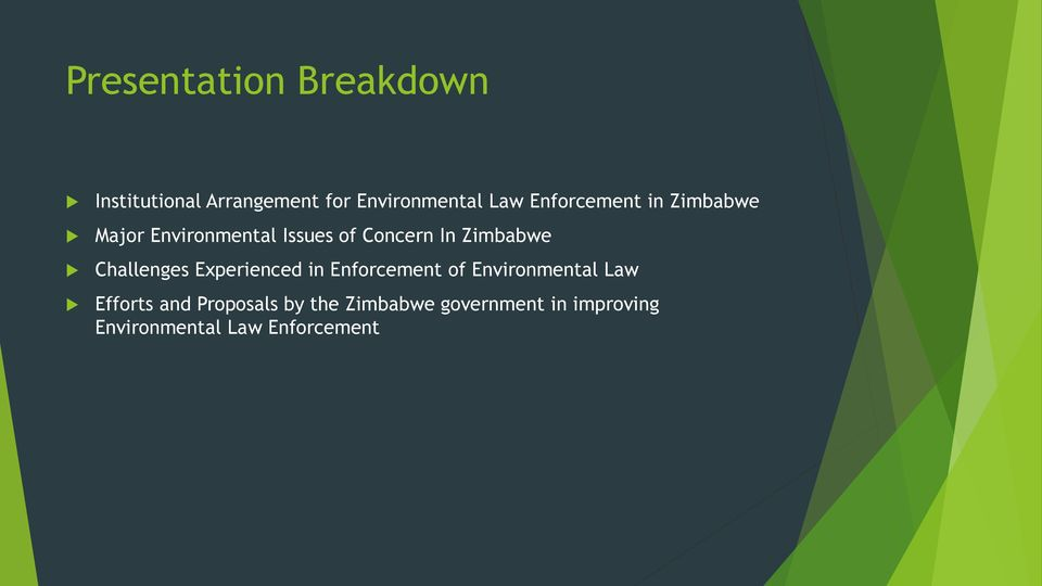 Challenges Experienced in Enforcement of Environmental Law Efforts and