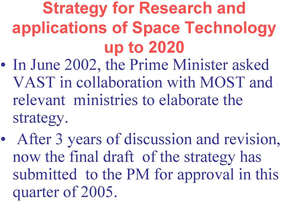 ministries to elaborate the strategy.