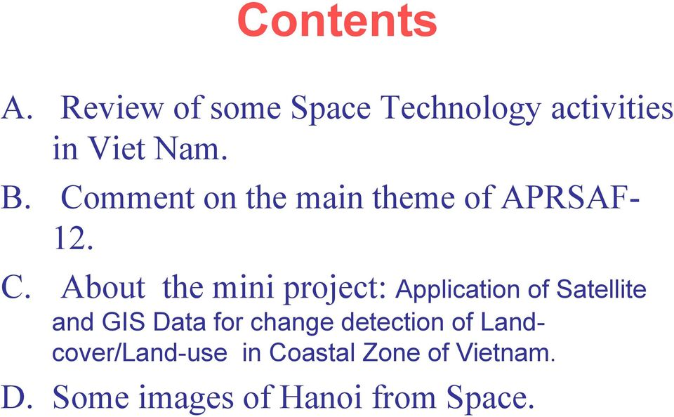 About the mini project: Application of Satellite and GIS Data for