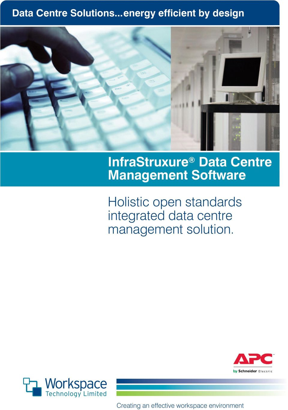 Centre Management Software Holistic open standards