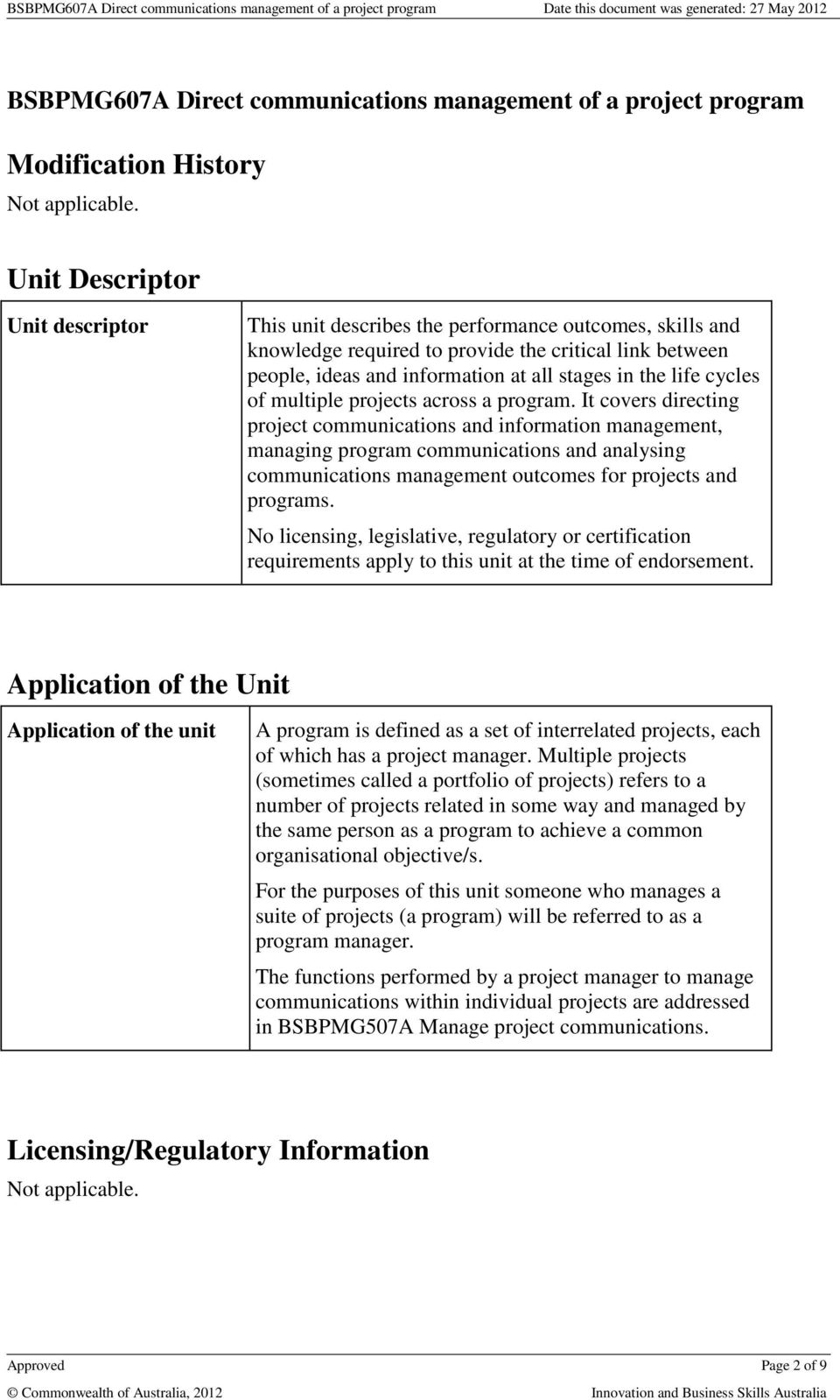 life cycles of multiple projects across a program.
