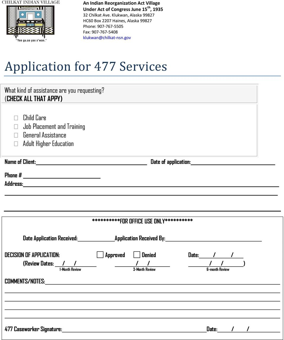 gv Applicatin fr 477 Services What kind f assistance are yu requesting?