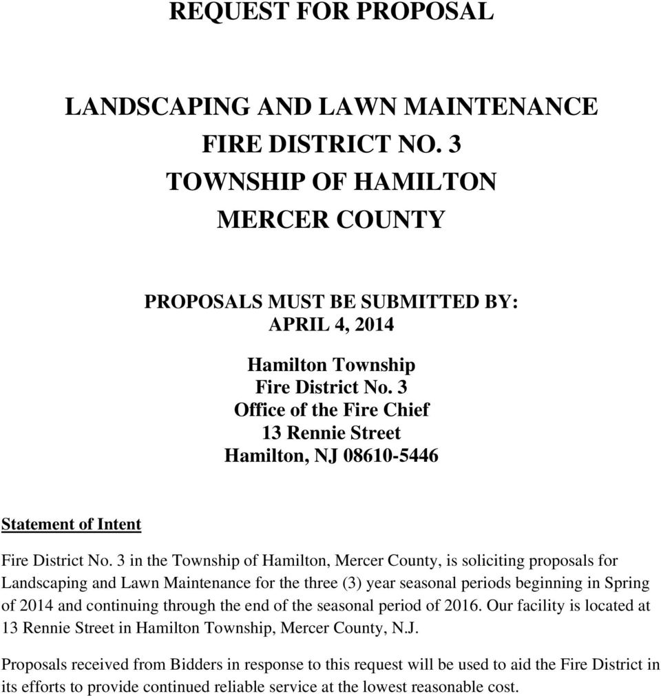 3 in the Township of Hamilton, Mercer County, is soliciting proposals for Landscaping and Lawn Maintenance for the three (3) year seasonal periods beginning in Spring of 2014 and continuing through