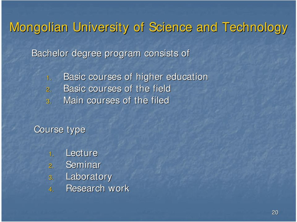 Basic courses of higher education 2.