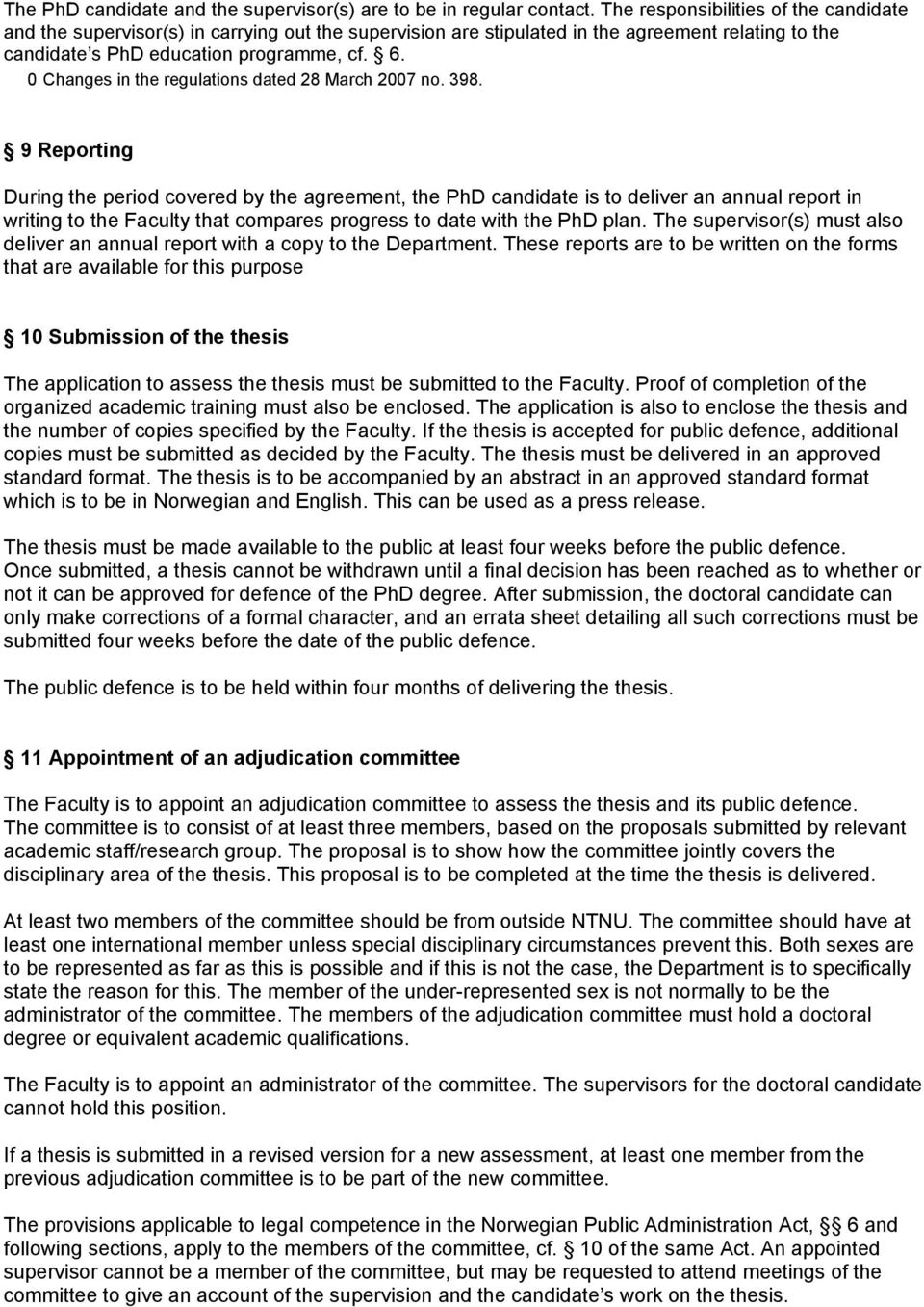 0 Changes in the regulations dated 28 March 2007 no. 398.