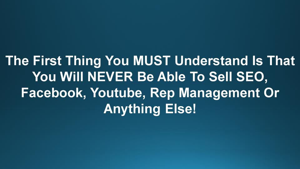 NEVER Be Able To Sell SEO,