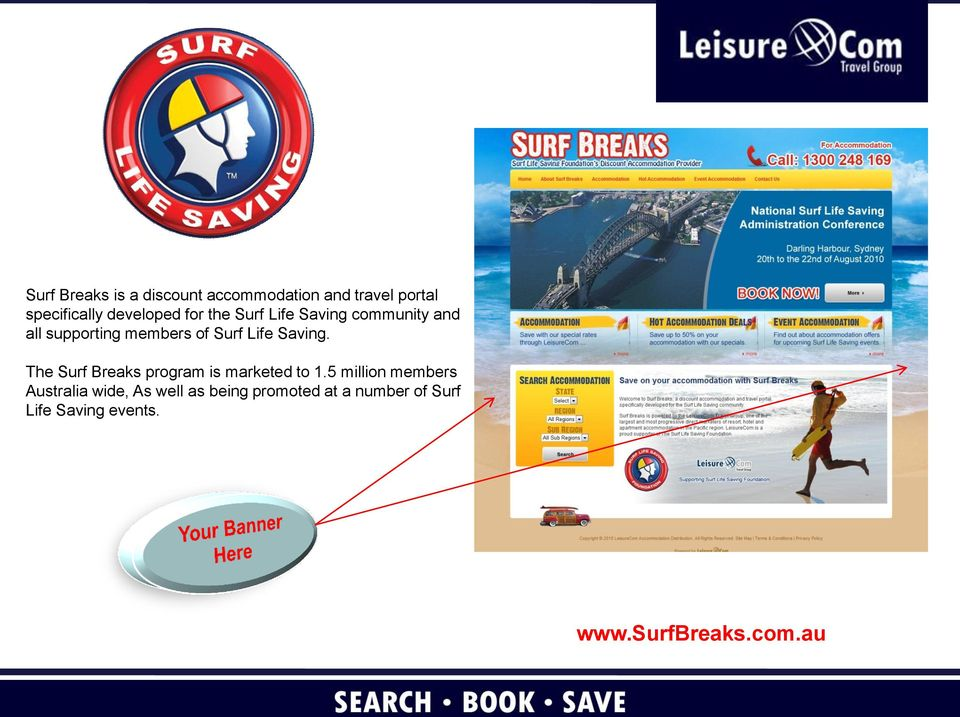 The Surf Breaks program is marketed to 1.