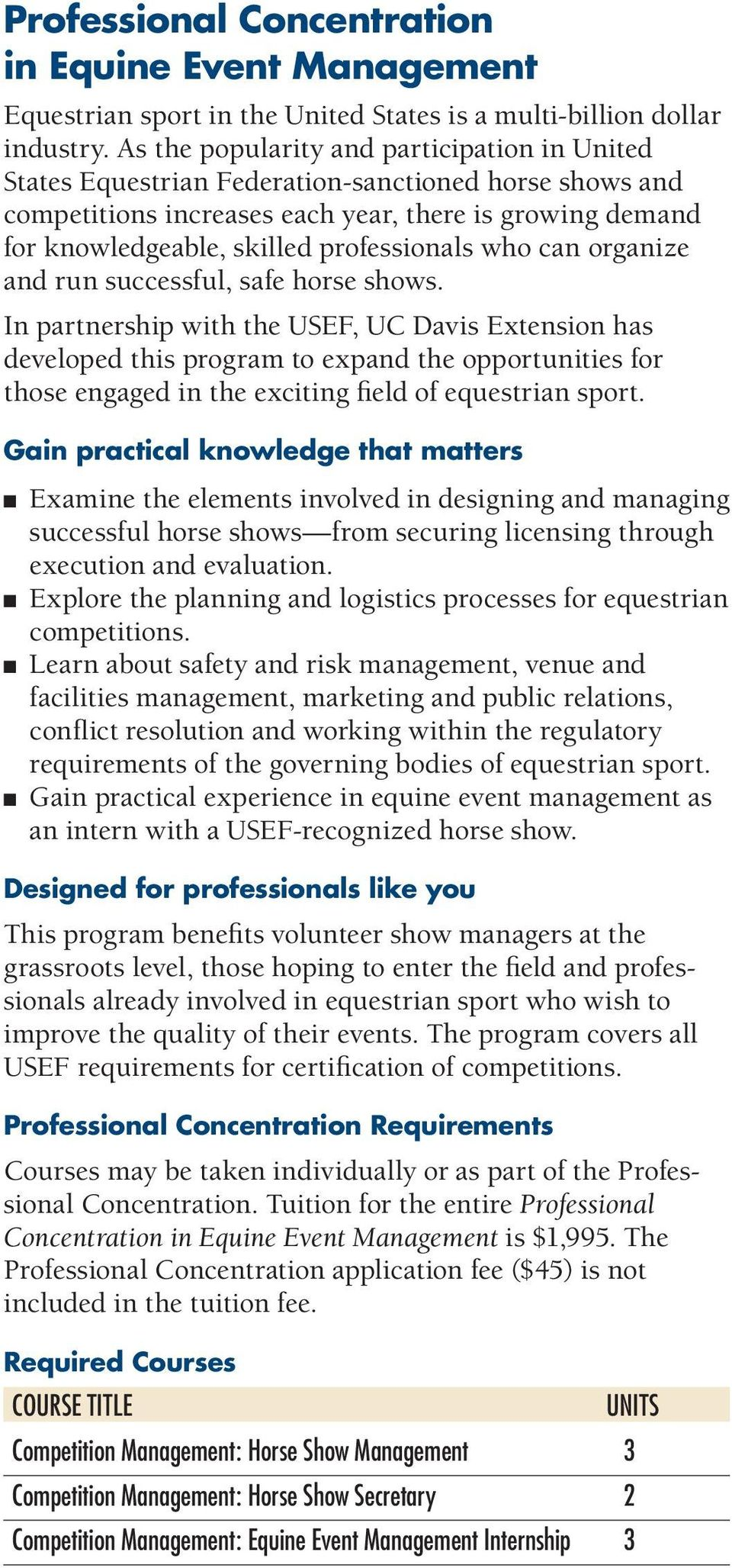 professionals who can organize and run successful, safe horse shows.
