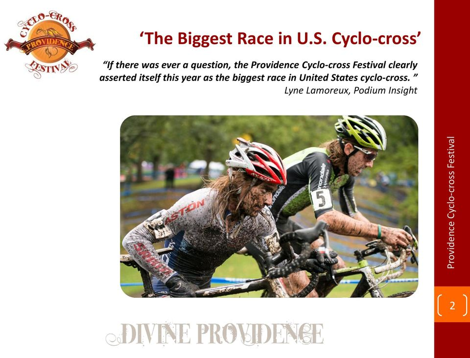 Providence Cyclo-cross Festival clearly asserted