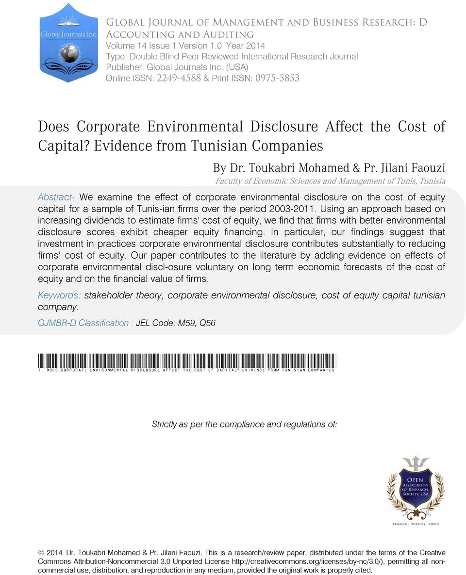 (USA) Online ISSN: 2249-4588 & Print ISSN: 0975-5853 Does Corporate Environmental Disclosure Affect the Cost of Capital? Evidence from Tunisian Companies By Dr. Toukabri Mohamed & Pr.
