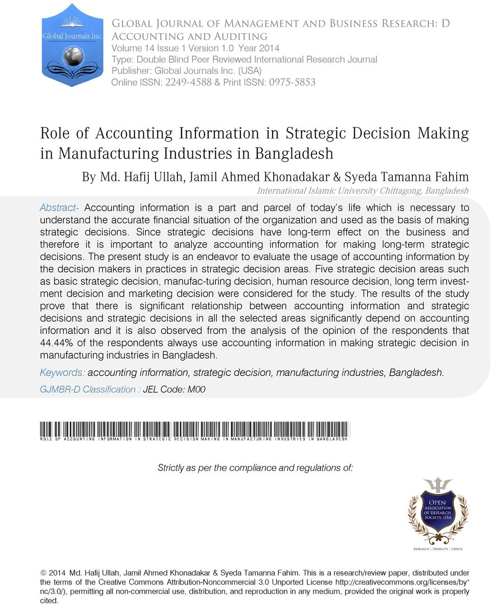 (USA) Online ISSN: 2249-4588 & Print ISSN: 0975-5853 Role of Accounting Information in Strategic Decision Making in Manufacturing Industries in Bangladesh By Md.