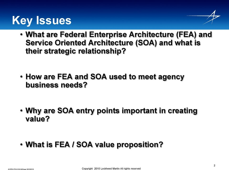 How are FEA and SOA used to meet agency business needs?