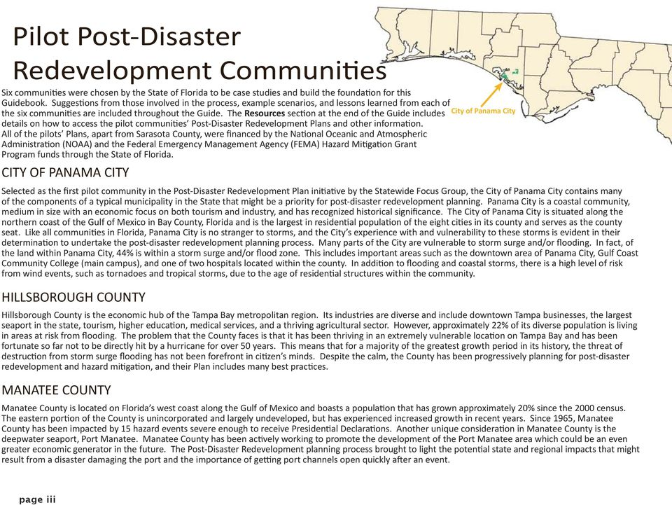 The Resources section at the end of the Guide includes details on how to access the pilot communities Post Disaster Redevelopment Plans and other information.
