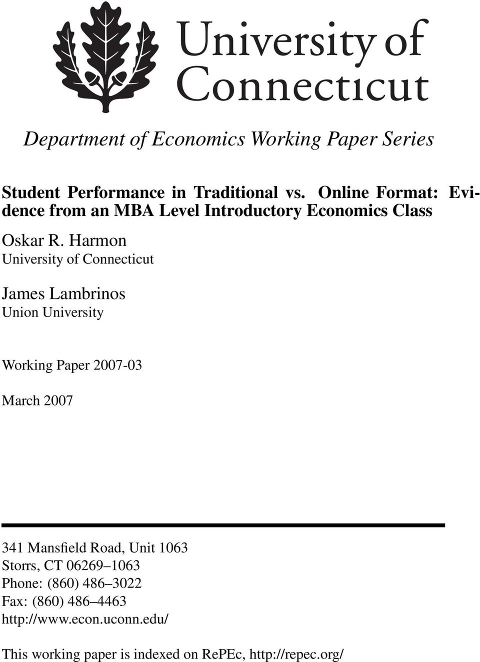 Harmon University of Connecticut James Lambrinos Union University Working Paper 2007-03 March 2007 341