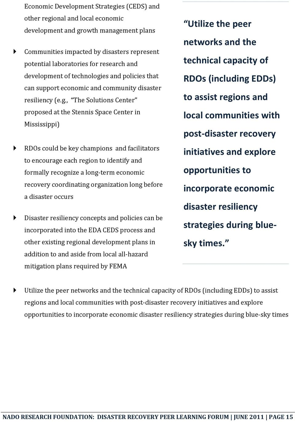 es and policies that can support economic and community disaster resiliency (e.g.