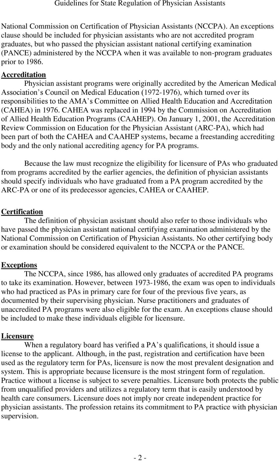 by the NCCPA when it was available to non-program graduates prior to 1986.