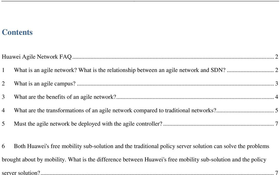 ... 4 4 What are the transformations of an agile network compared to traditional networks?