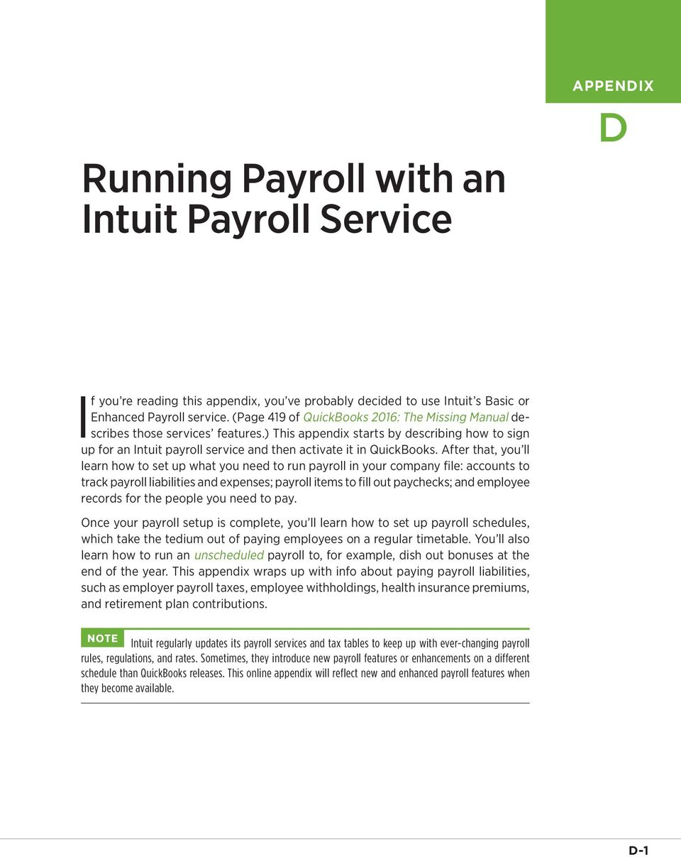 After that, you ll learn how to set up what you need to run payroll in your company file: accounts to track payroll liabilities and expenses; payroll items to fill out paychecks; and employee records