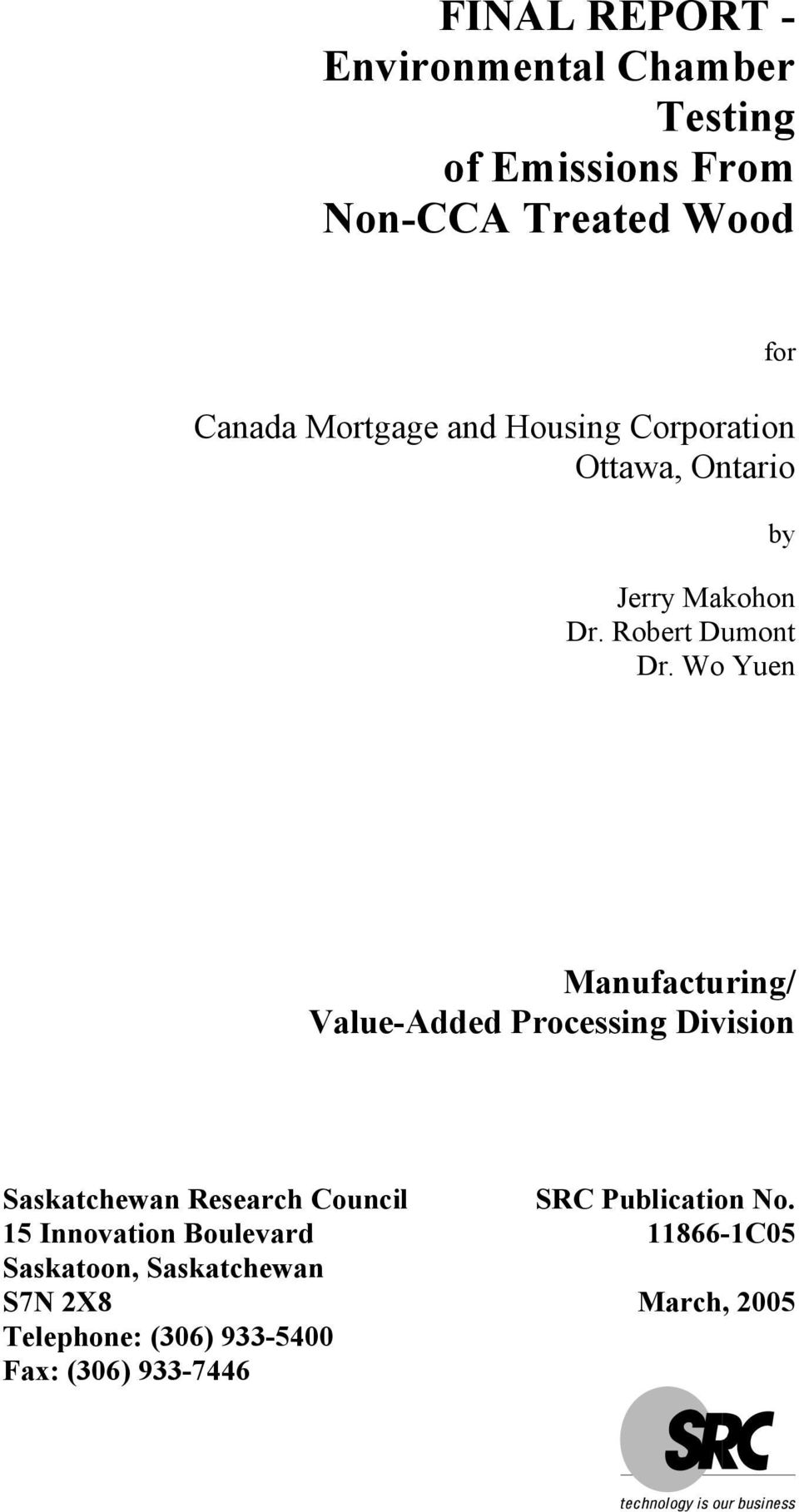 Wo Yuen Manufacturing/ Value-Added Processing Division Saskatchewan Research Council SRC Publication
