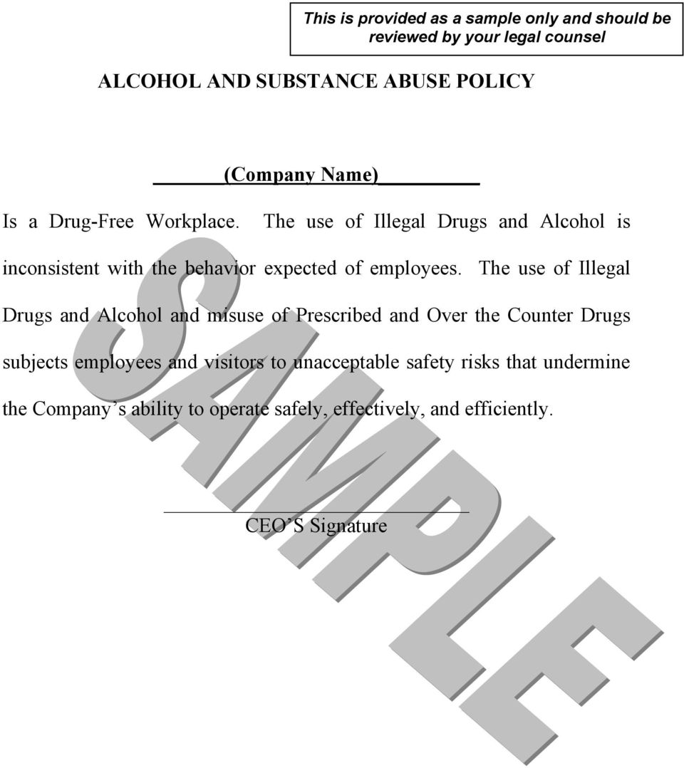 The use of Illegal Drugs and Alcohol and misuse of Prescribed and Over the Counter Drugs subjects