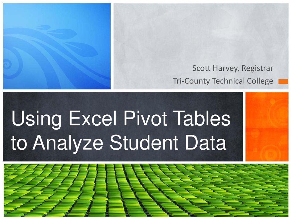 College Using Excel Pivot