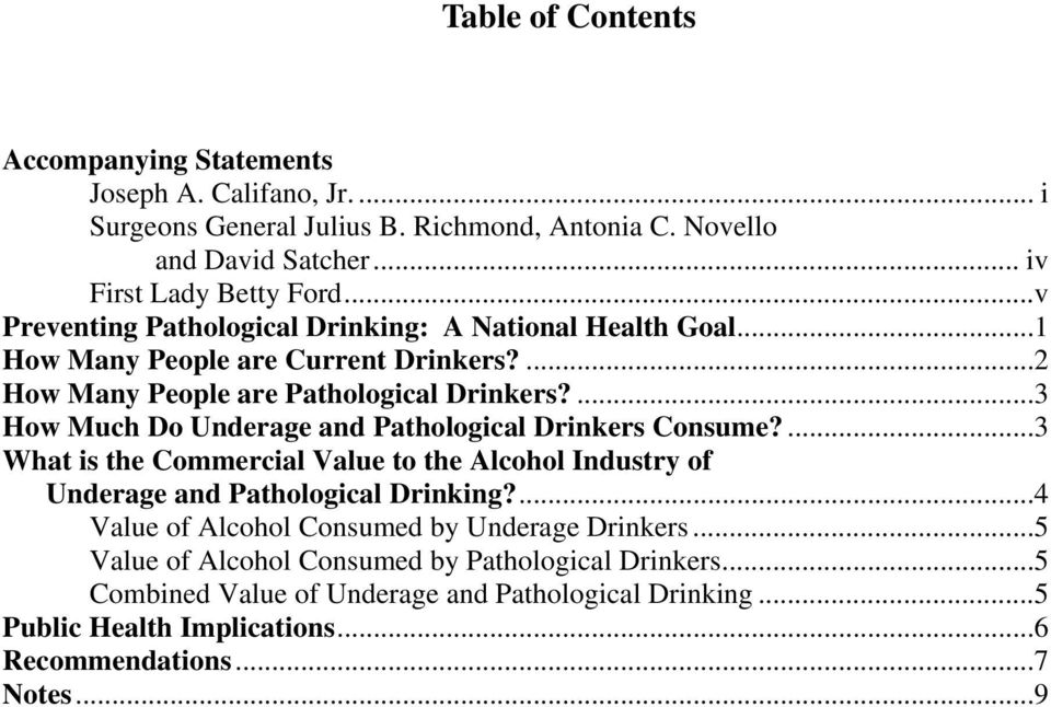 ...3 How Much Do Underage and Pathological Drinkers Consume?...3 What is the Commercial Value to the Alcohol Industry of Underage and Pathological Drinking?