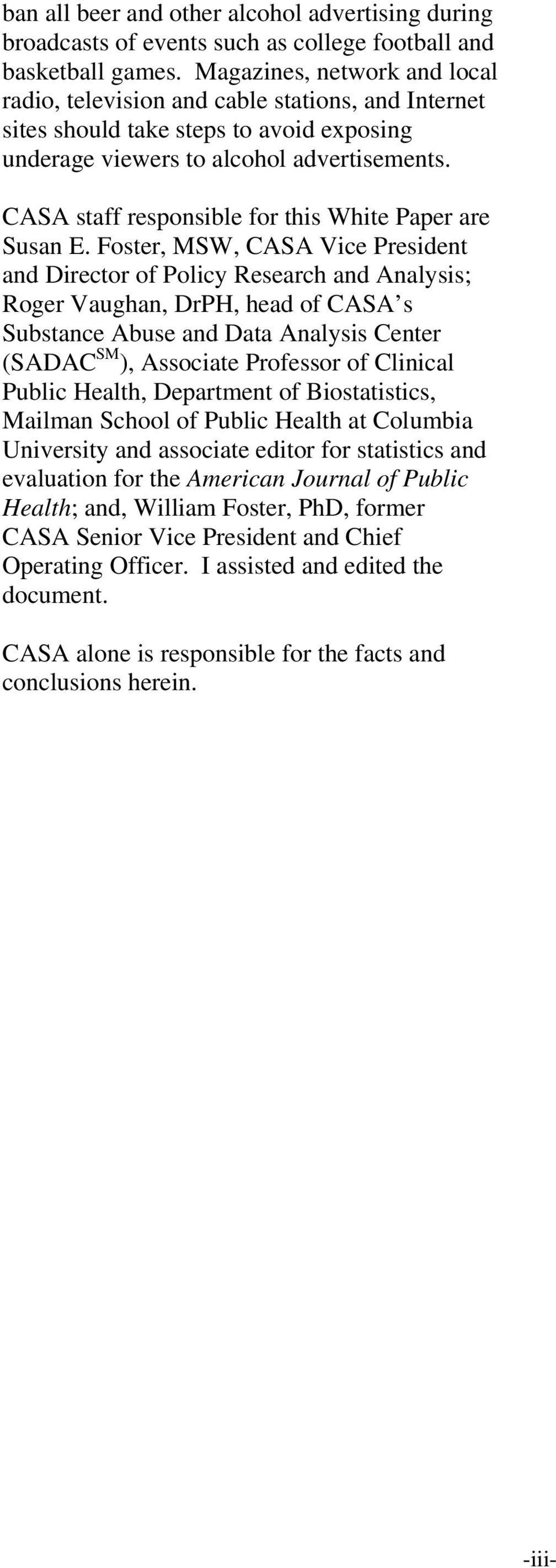 CASA staff responsible for this White Paper are Susan E.