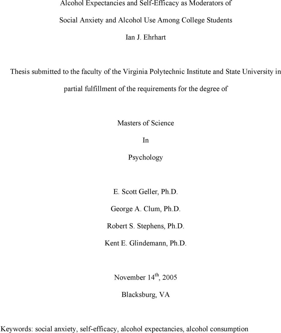 requirements for the degree of Masters of Science In Psychology E. Scott Geller, Ph.D. George A. Clum, Ph.D. Robert S. Stephens, Ph.