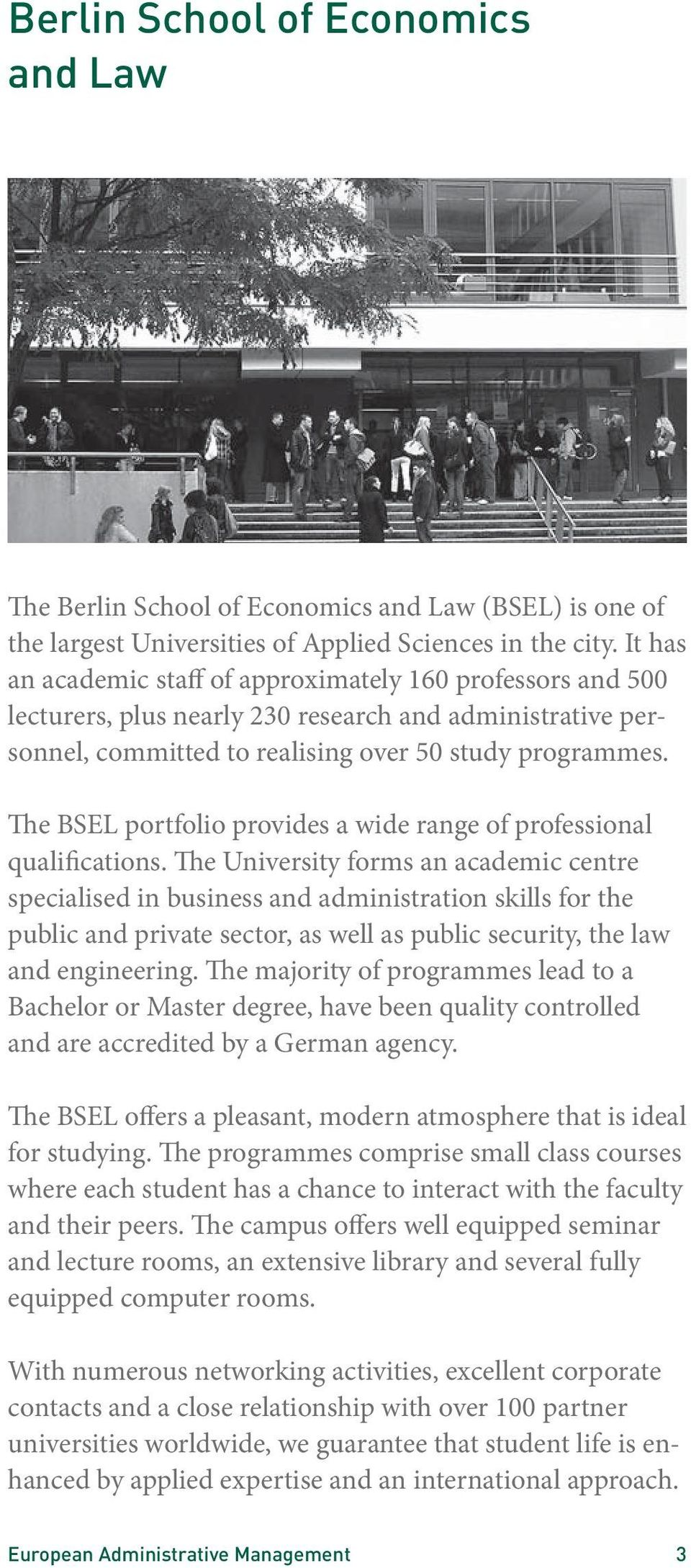 The BSEL portfolio provides a wide range of professional qualifications.