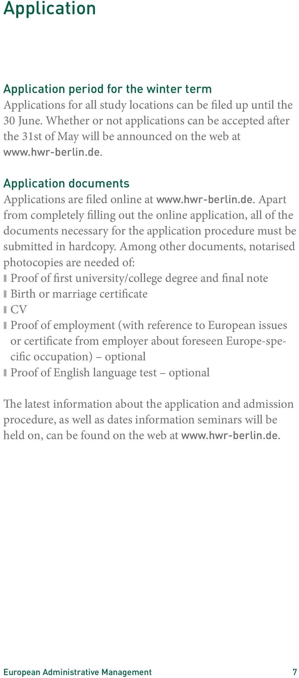 Application documents Applications are filed online at www.hwr-berlin.de.