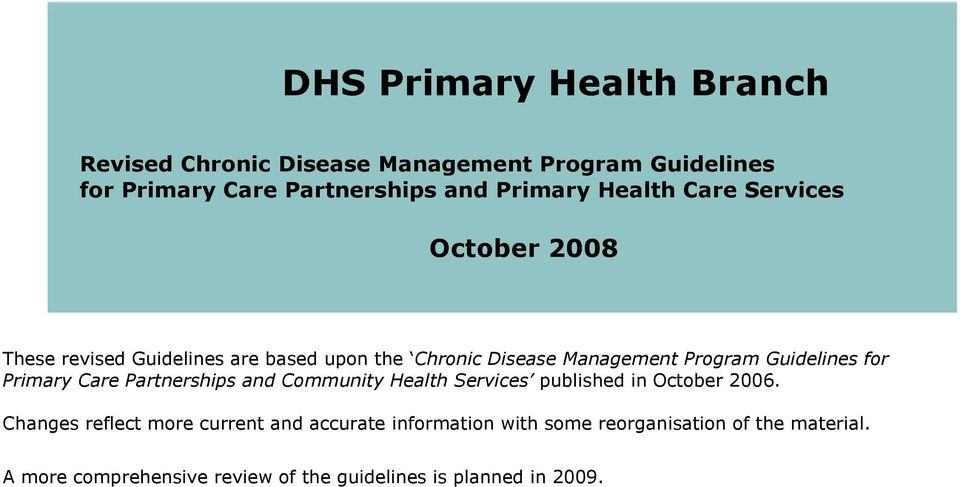 for Primary Care Partnerships and Community Health Services published in October 2006.