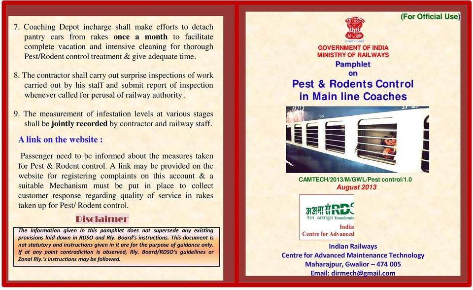 GOVERNMENT OF INDIA MINISTRY OF RAILWAYS Pamphlet on Pest & Rodents Control in Main line Coaches (For Official Use) 9.